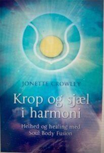 Jonette Crowleys bog Krop og sjæl i harmoni